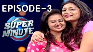 Super Minute Episode 3 – Amulya & Soundarya Jayamala