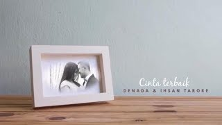 cinta terbaik denada ihsan tarore official music video