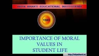 Importance of Moral Values in Student's Life