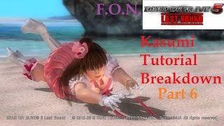 Kasumi Guide Tutorial (PART 6) (DOA5LR)