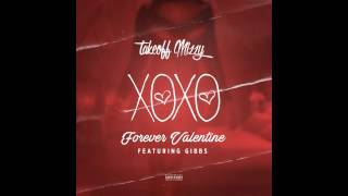 TakeOff Mizzy Ft Gibbs Forever Valentine