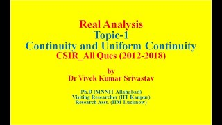 Lec-1a: Real Analysis_CSIR _NET Continuity & Uniform Continuity_All Questions(2012_2018)