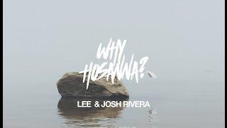 Why Hosanna? #reflections - Ministers Joshua and Lee Rivera - TSF - 3/20/2016