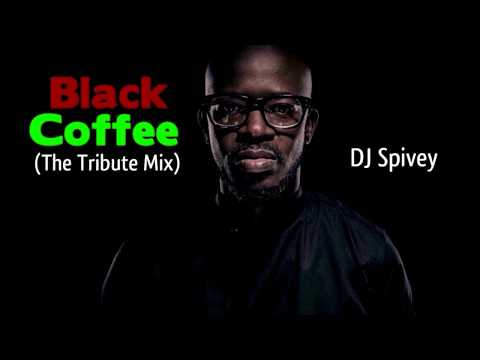 Xxx Mp4 Black Coffee The Tribute Mix A Soulful House Mix By DJ Spivey 3gp Sex