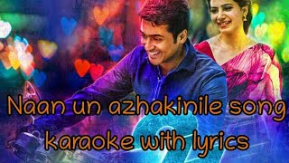 Naan un azaginile song karaoke and lyrics