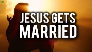 WHEN JESUS GETS MARRIED (Powerful)