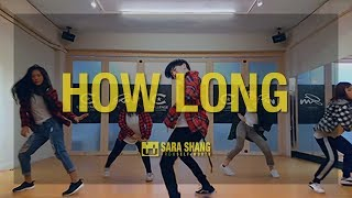 Charlie Puth - How Long / Choreography by Wind Chuang (SELF-WORTH)