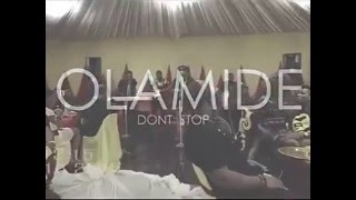 Olamide Don't stop it