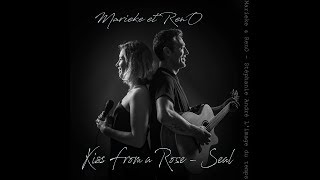 kiss from a rose - Seal (Marieke et RenO Cover)