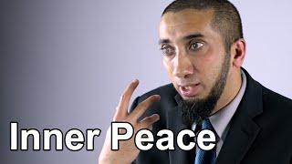 Finding Inner Peace - Nouman Ali Khan - Quran Weekly