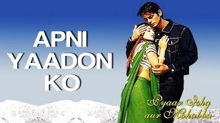 Apni Yaadon Ko - Pyaar Ishq Aur Mohabbat | Arjun Rampal & Sunil Shetty | Shaan
