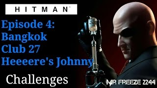 HITMAN - Bangkok - Heeeere's Johnny - Himmapan Horror Challenge