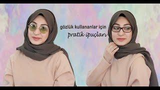 Gözlük Kullananlar İçin Şal&Eşarp Yapımı│Hijab Styles With Glasses