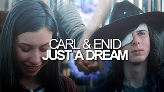 (TWD)Carl & Enid || Just a Dream