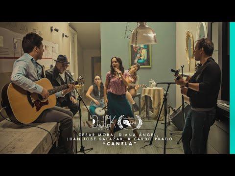 Canela Cesar Mora ft. Diana Ángel Juan José Salazar y Ricardo Prado. Duck Sessions Live