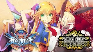 Friday Night Fisticuffs - Blazblue: Central Fiction