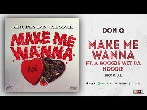 Xxx Mp4 Don Q Make Me Wanna Ft A Boogie Wit Da Hoodie 3gp Sex