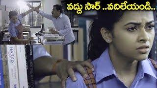 Sir Attack On Sri Divya ( వద్దు సార్ ..వదిలేయండి ప్లీజ్..)     Pencil Movie Scenes 2018