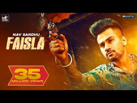 Faisla : Nav Sandhu (Official Video) Latest Punjabi Songs 2018 | Music Factory