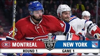 Montreal Canadiens vs New York Rangers   Round 1 Game 1   2017 Playoffs Highlights