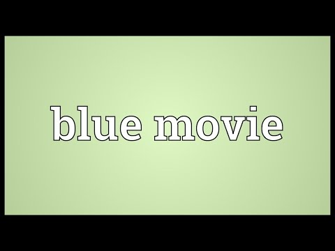 Xxx Mp4 Blue Movie Meaning 3gp Sex