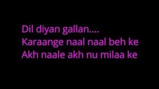 Dil Diyan Gallan Lyrics   Tiger Zinda Hai   Salman Khan   Katrina Kaif   Atif Aslam