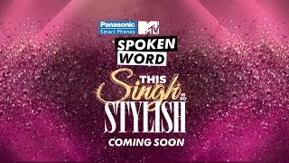 Teaser | Panasonic Mobile MTV Spoken Word presents This Singh Is So Stylish | Diljit Dosanjh & Ikka