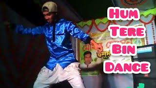Hum tere bin/ Black Spider Dance Zone