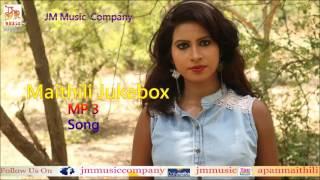 Top Maithili Songs 2017 | JM Song | Latest Songs Jukebox | Ashish Mishra