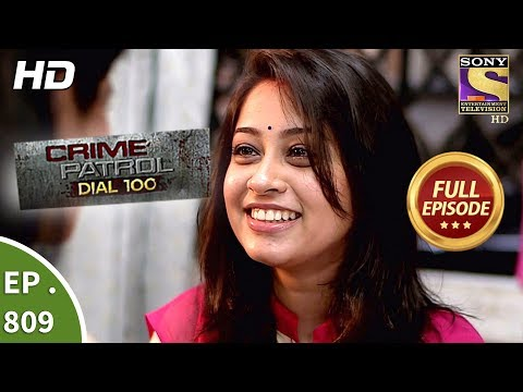 Xxx Mp4 Crime Patrol Dial 100 Ep 809 Full Episode 28th June 2018 3gp Sex