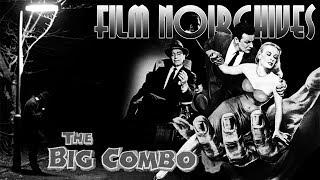 Film Noirchives: THE BIG COMBO