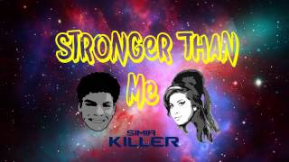 Amy Winehouse - Stronger Than Me (Lobo Ft Simia Killer Remix)