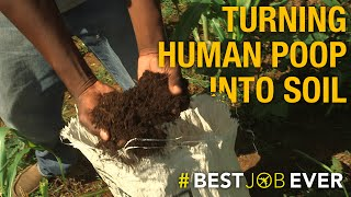 Transforming Human Poop Into Eco-Friendly Fertilizer | Best Job Ever
