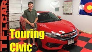 2017 Honda Civic Touring: Dude, I Love My Ride!