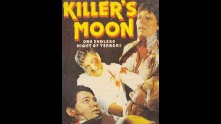 Killer´s Moon (X Rated Full Movie) 1978 HD