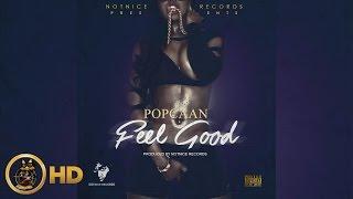 Popcaan - Feel Good (Raw) February 2016