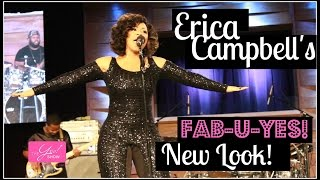 Erica Campbell Performs with a Fab-U-YES! New Look