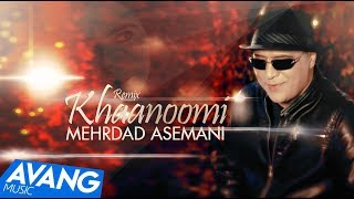 Mehrdad Asemani - Khanoomi Remix OFFICIAL VIDEO HD