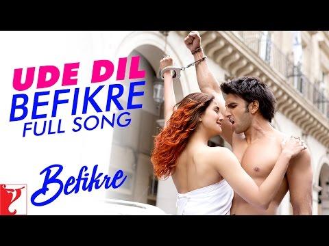 Xxx Mp4 Ude Dil Befikre Full Song Befikre Ranveer Singh Vaani Kapoor Benny Dayal 3gp Sex