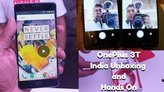 OnePlus 3T India Unboxing, Hands on, Camera Comparison With OnePlus 3 | Gadgets To Use