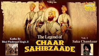 """The Legend of """"Chaar Sahibzaade"""" ● Saka Chamkaur Sahib ● Bhai Pinderpal Singh Ji ● Gurbani Shabad"""