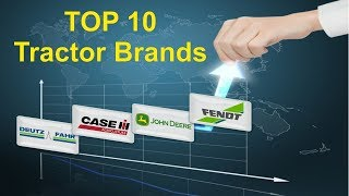 Top 10 Best Tractors Brand in the World | Tractor Brand Ranking | Top 10 tractor brands in the world