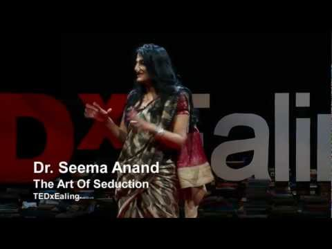 Xxx Mp4 The Art Of Seduction Seema Anand TEDxEaling 3gp Sex
