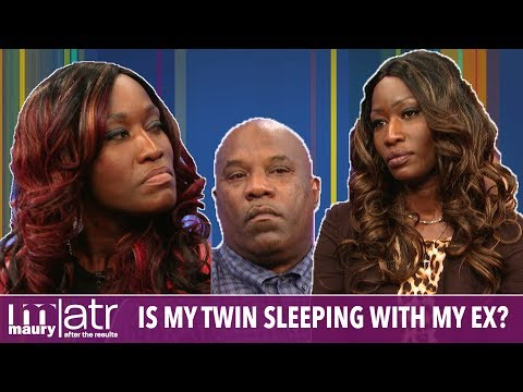 Xxx Mp4 Is My Twin Sister Sleeping With My Ex The Maury Show 3gp Sex