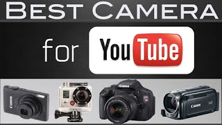 What is the Best Camera for YouTube?