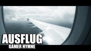 AUSFLUG - GAMER HYMNE by Ranzratte1337