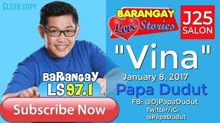 Barangay Love Stories January 8, 2017 Vina