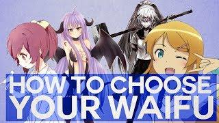 How To Choose Your Waifu