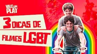 3 Filmes LGBT - Vale um Play