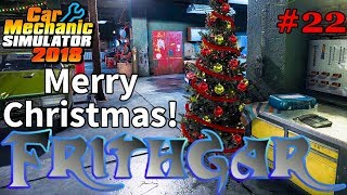 Let's Play Car Mechanic 2018 #22: Christmas At The Garage!